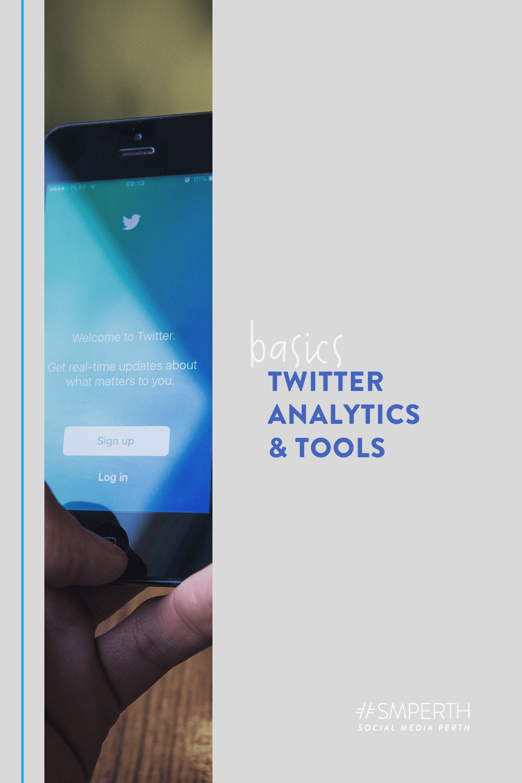 Twitter Analytics // Tips & Tools