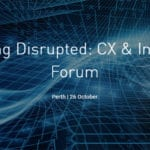 ADMA WA Marketing Disrupted: CX and Innovation Forum