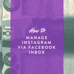 Manage Instagram via Facebook Inbox