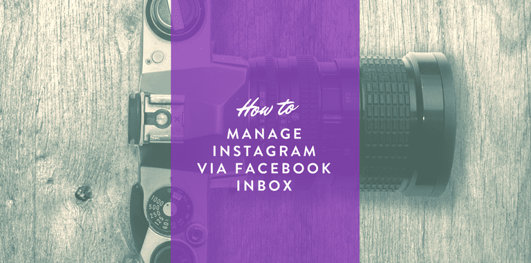 Manage Instagram via Facebook Inbox