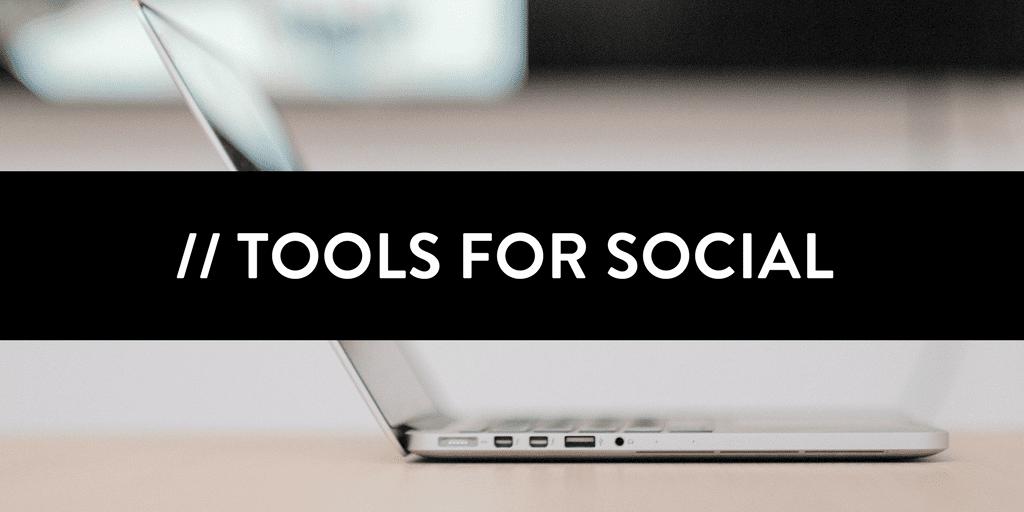 Tool list for Social Media