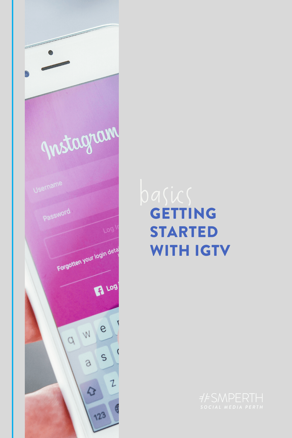 Getting Started with Instagram TV (IGTV)