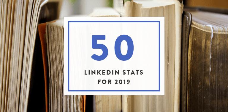 50 linkedin stats for 2019