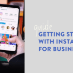 getting started ig for business