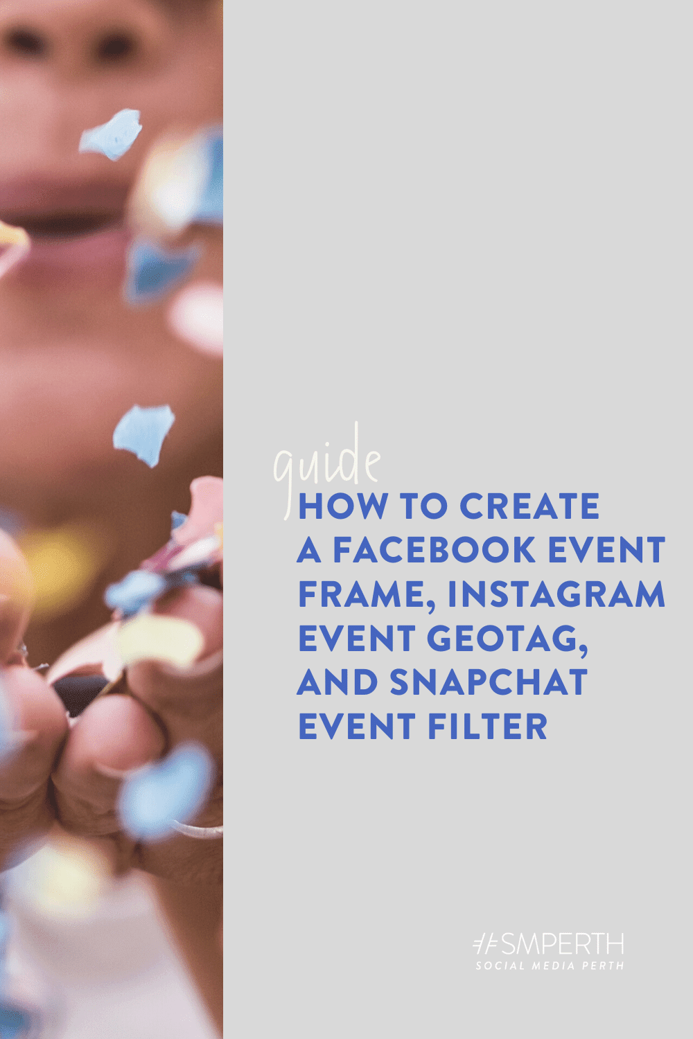 How to Create a Facebook Event Frame, Instagram Event Geotag, and Snapchat Event Filter