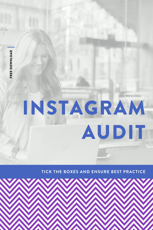 Instagram Content Audit // FREE DOWNLOAD