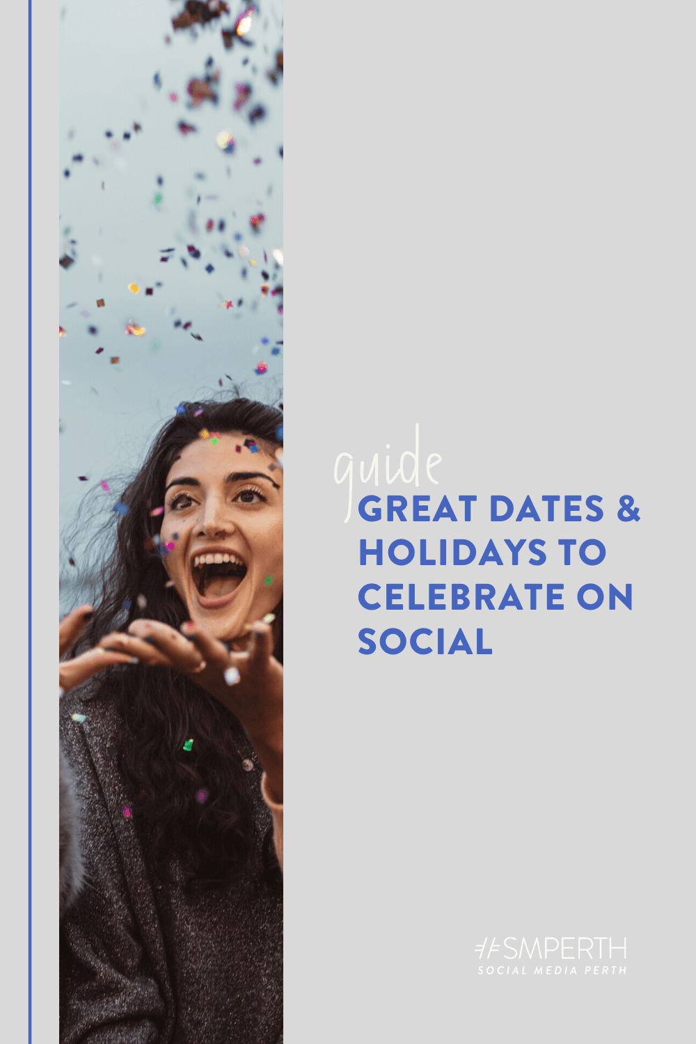 2021 Great Dates & Holidays to Celebrate on Social