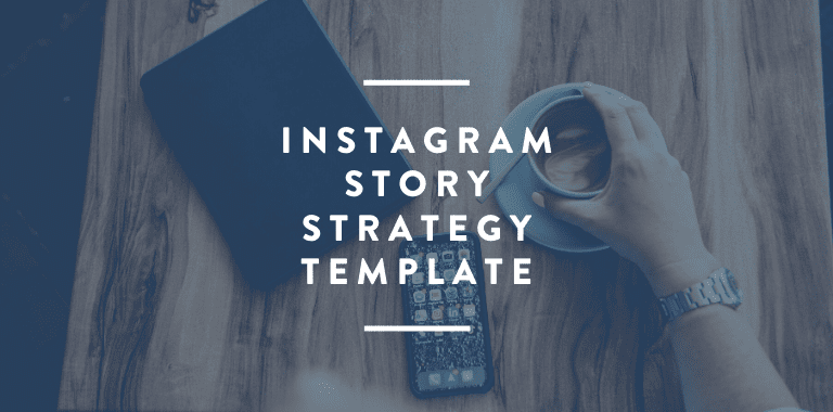 Instagram Story Strategy Template