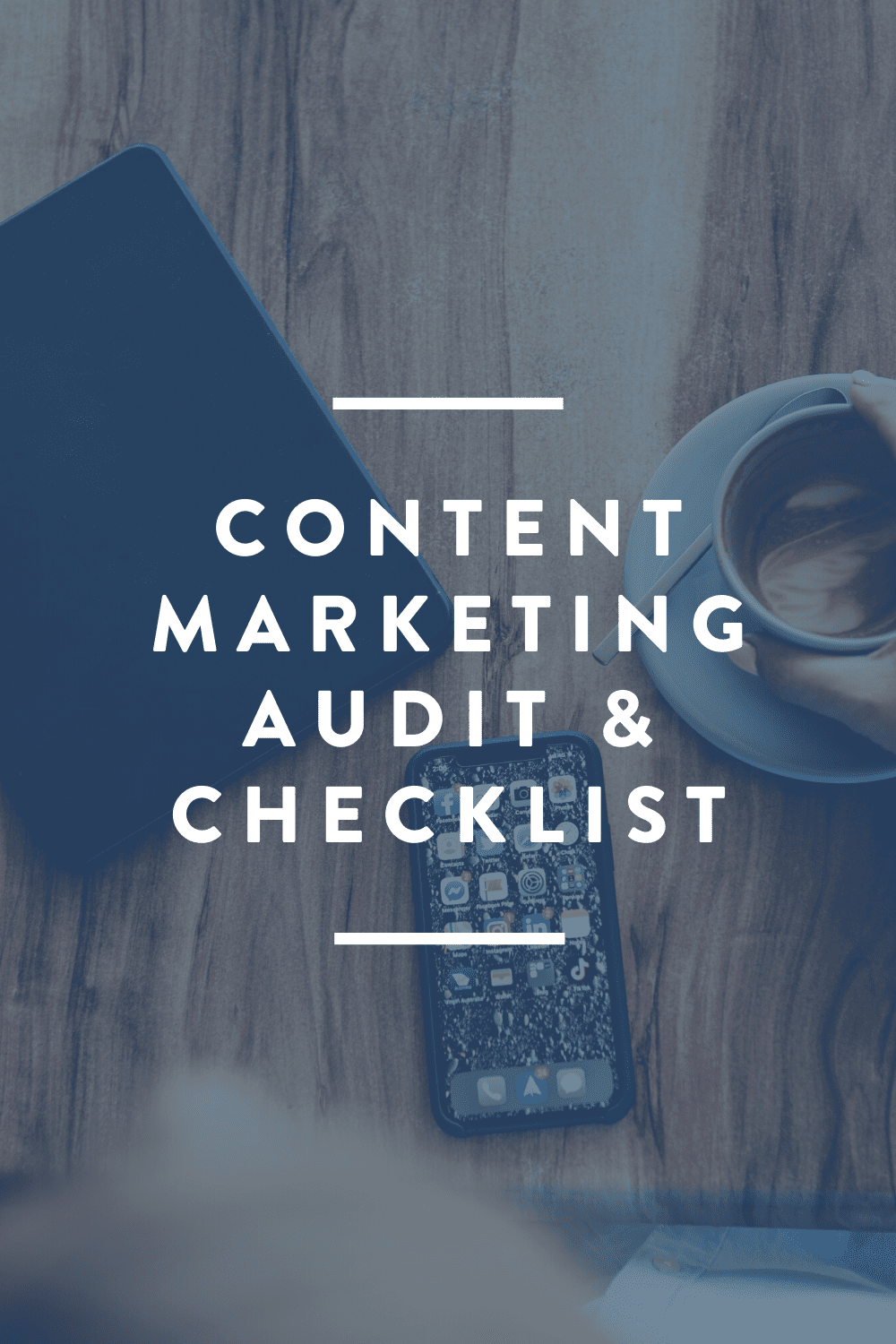 Content Marketing Checklist & Audit // DOWNLOAD