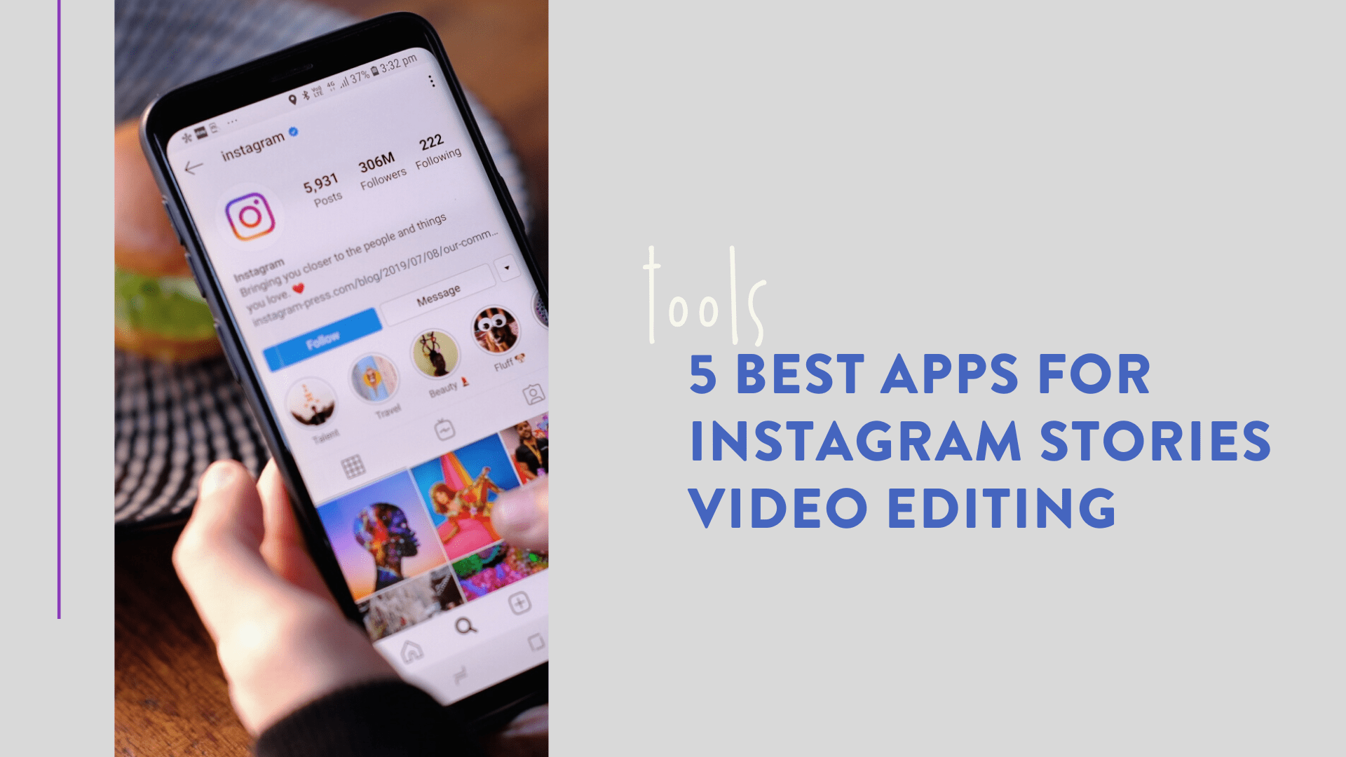 5 Best Apps for Instagram Stories Video Editing