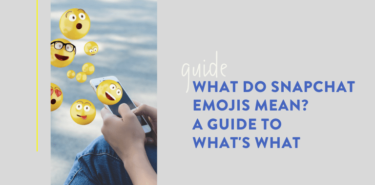 What do Snapchat Emojis mean A Guide to What's What