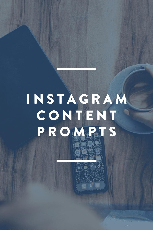 Instagram Content Prompts // DOWNLOAD