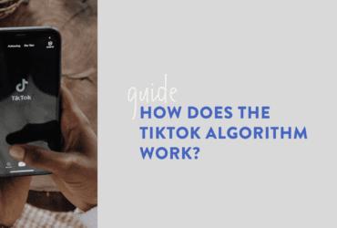 How Does the TikTok Algorithm Work
