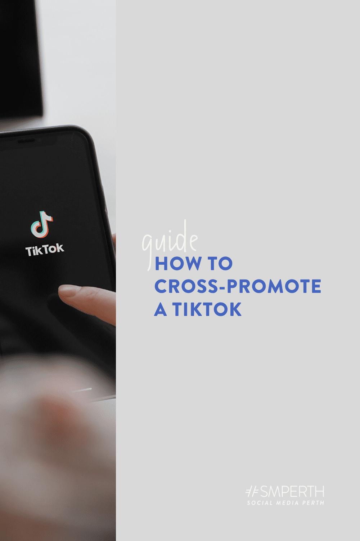 How to cross-promote a TikTok