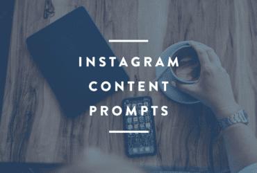 instagram content prompts