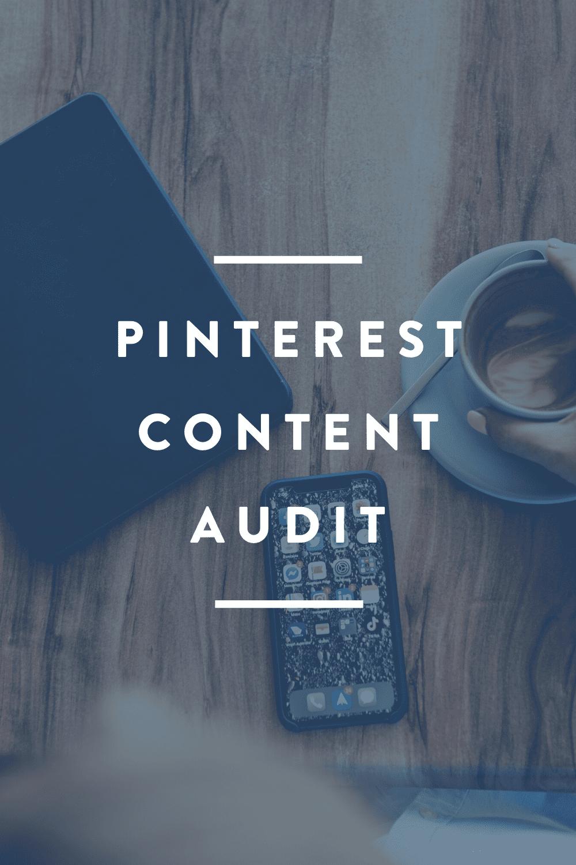 Pinterest Content Audit // FREE DOWNLOAD