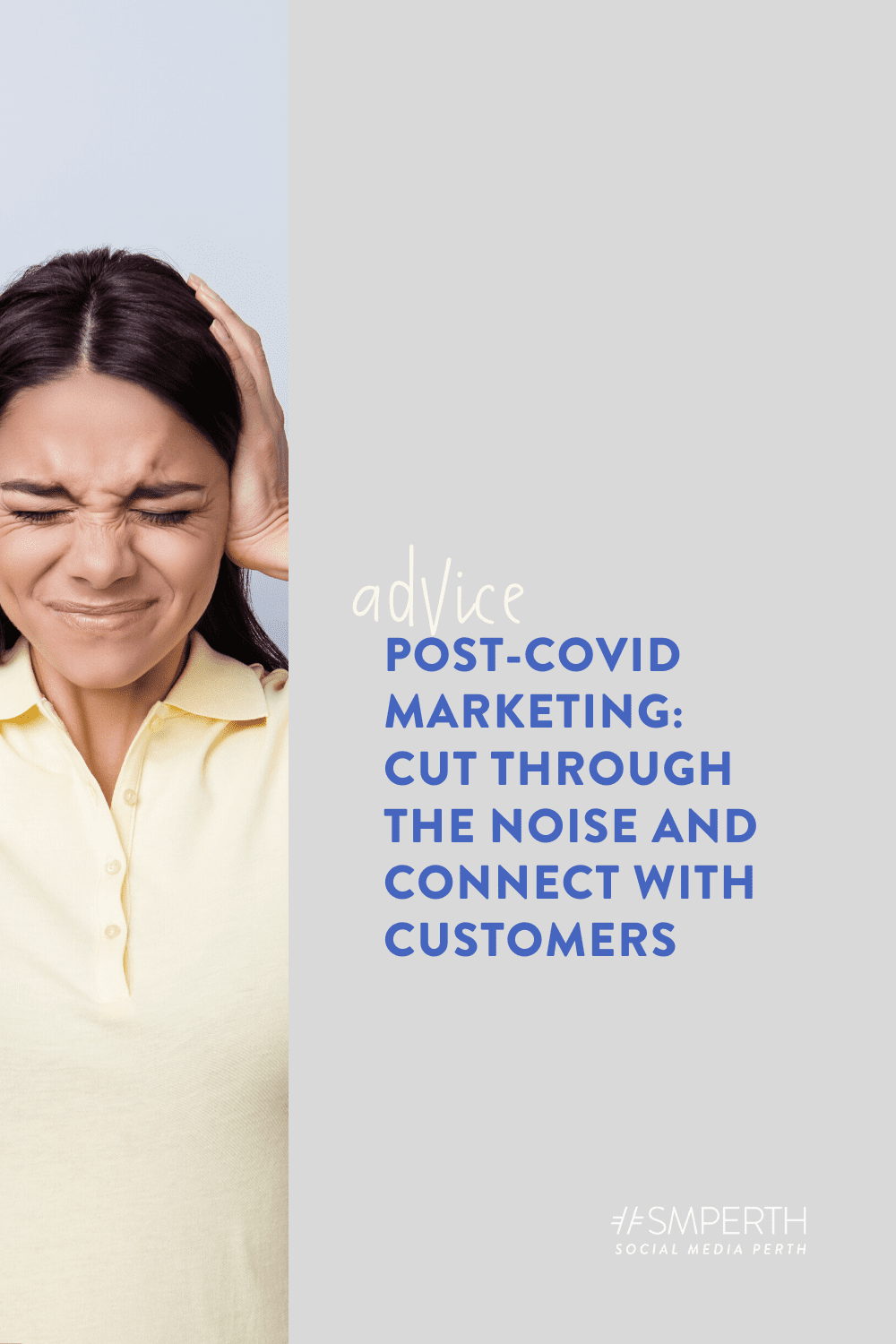 Post-COVID marketing: here's how to cut through the noise – and connect with your customers