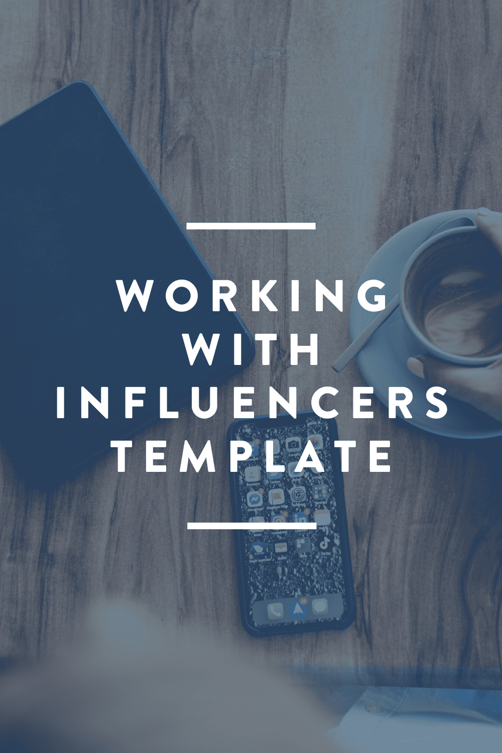 Working with Influencers // FREE DOWNLOAD