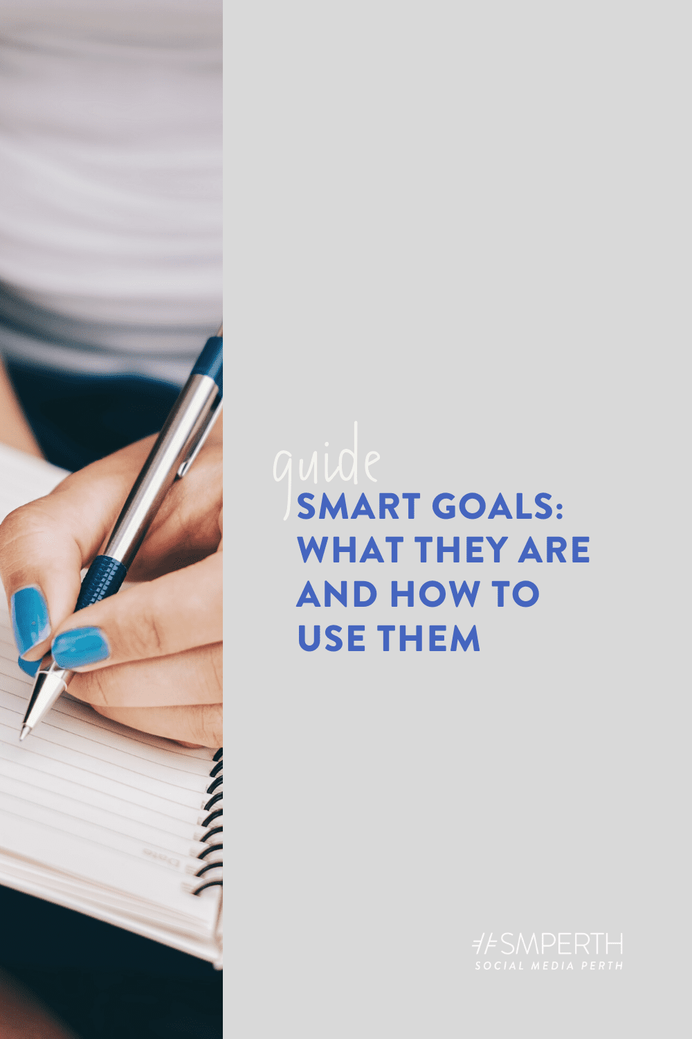 SMART goals: what they are and how to use them