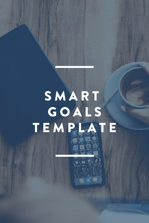 SMART Goals Template // FREE DOWNLOAD
