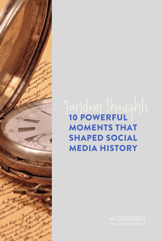 10 social media moments that shaped history