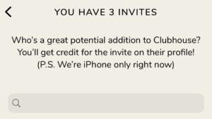 Clubhouse Invites
