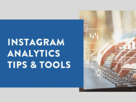Instagram 101 Analytics Tips & Tools