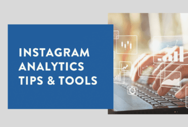 Instagram 101 Analytics Tips & Tools