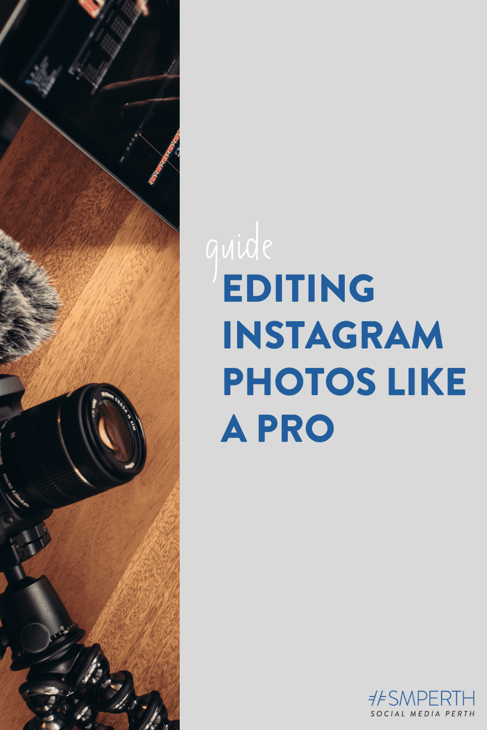 Editing Instagram Photos Like a Pro: A Step-by-Step Guide