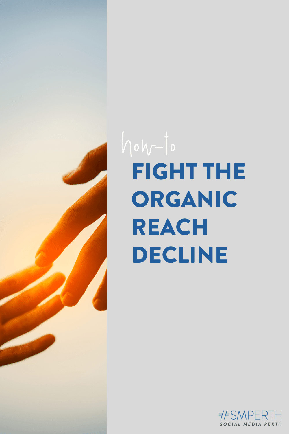 Organic Reach: How to Fight the Decline