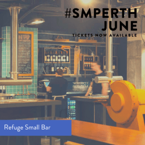 SMPerth June at Refuge Small Bar