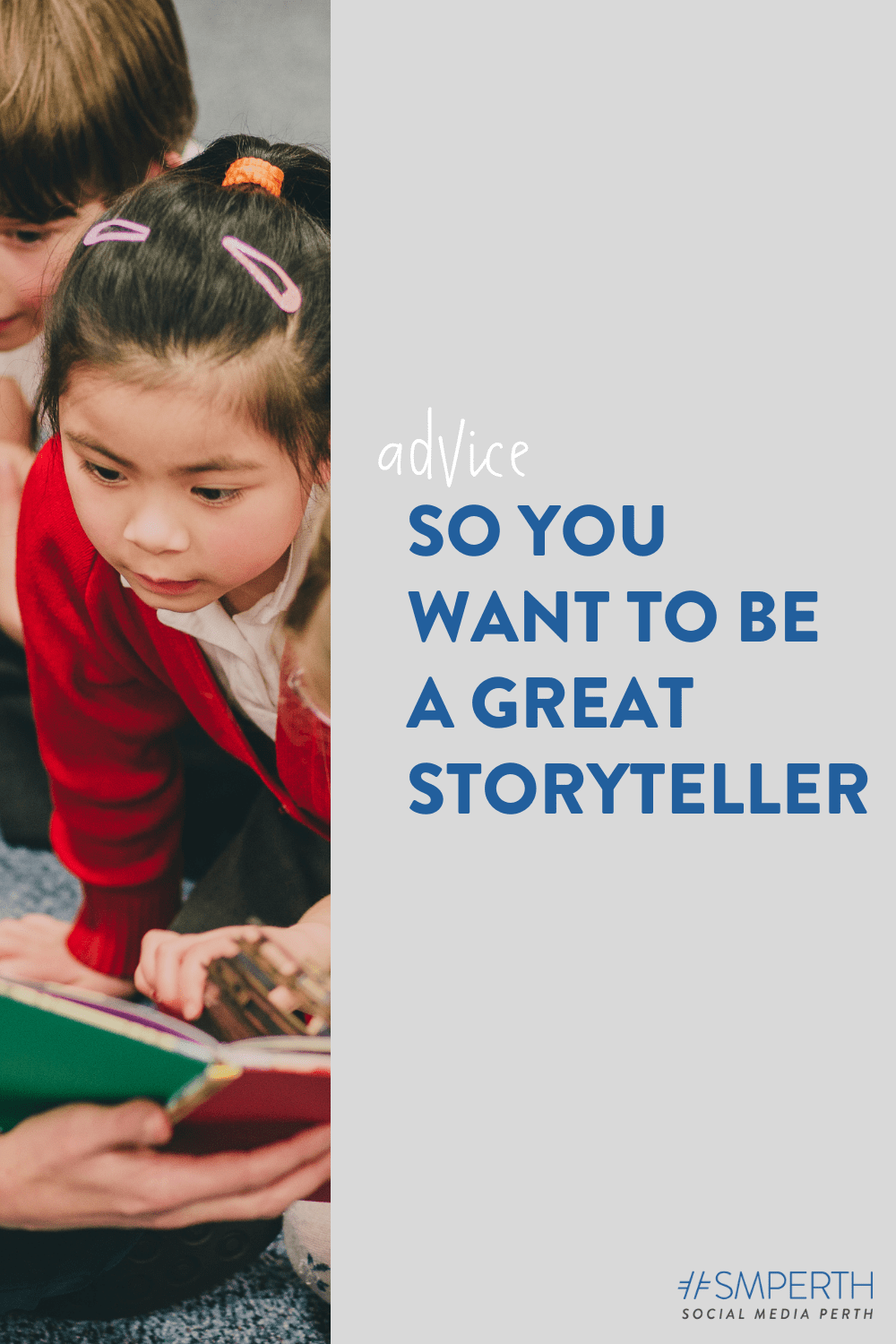 So you want to be a great storyteller...