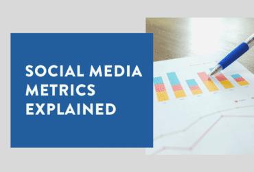 Social Media Metrics explained