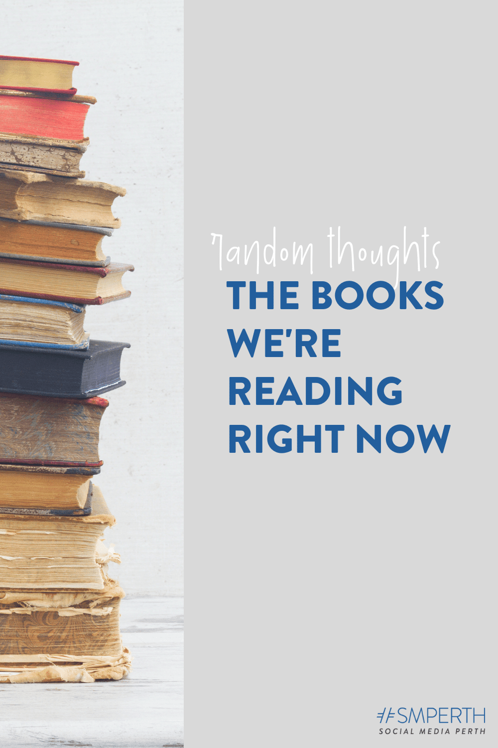 The Books We\'re Reading Right Now