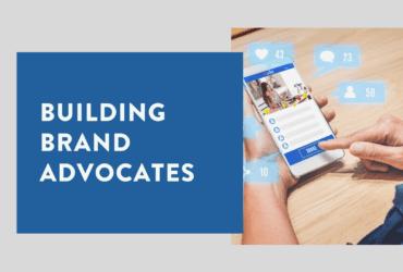 Social Media Advocacy Building Brand Advocates